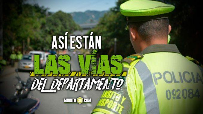 Este es el estado de la red vial de Antioquia para este fin de semana