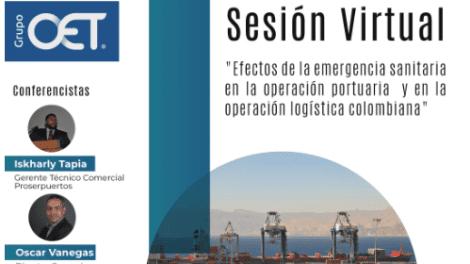 Los efectos de la emergencia sanitaria en la operación portuaria y en la operación logística colombiana